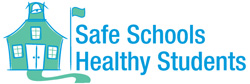 Safe Schools Healthy Students